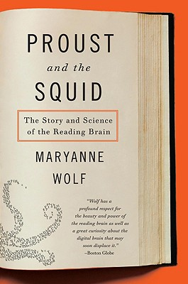 Proust and the Squid By Wolf, Maryanne/ Stoodley, Catherine (ILT)