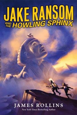 Jake Ransom and the Howling Sphinx By Rollins, James